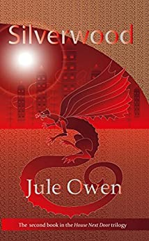 Silverwood (The House Next Door Book 2) by [Owen, Jule]