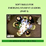 Soft Skills for Emerging Student Leaders |  Dr. Earl E. Paul
