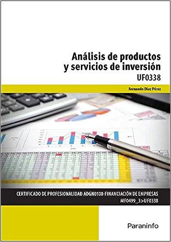 Análisis de productos y servicios de inversión Cp - Certificado Profesionalidad: Amazon.es: FERNANDO DÍAZ PÉREZ: Libros