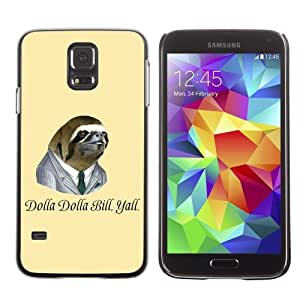 Designer Depo Hard Protection Case for Samsung Galaxy S5 / Dollar Bill Sloth