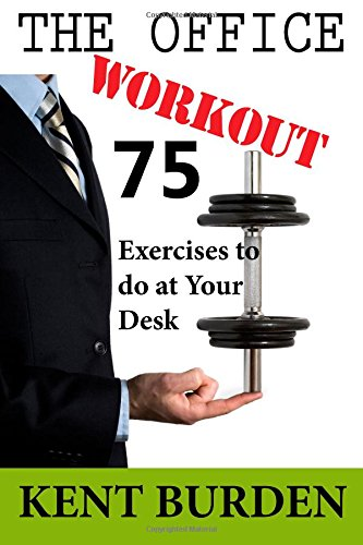 Office Workout Exercises Your Desk product image