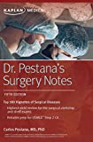 Dr. Pestana's Surgery Notes: Top 180 Vignettes of
