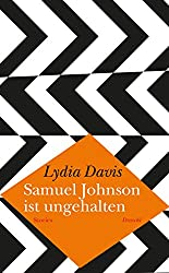 Samuel Johnson ist ungehalten: Stories (German Edition)