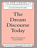 img - for The Dream Discourse Today (The New Library of Psychoanalysis) by Sara Flanders (1993-07-16) book / textbook / text book