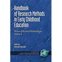 Handbook of Research Methods in Early Childhood Education - Volume 2: Review of Research Methodologies