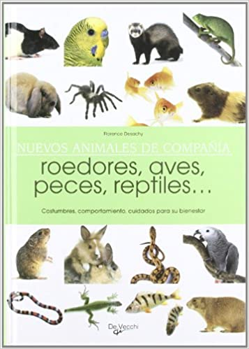 Nuevos animales de compania (Spanish Edition): Florence Desachy: 9788431535827: Amazon.com: Books