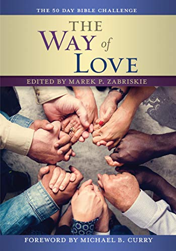 The Way of Love Bible Challenge: The 50 Day Bible Challenge