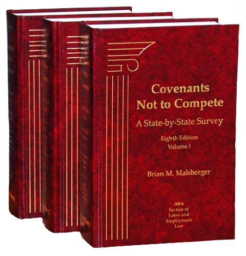 Covenants Not to Compete, 8th Edition (3-Volume Set)