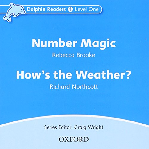 Dolphin Readers: Level 1: 275-Word Vocabulary Number Magic & How's the Weather? Audio CD by Oxford University Press
