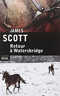Retour à Watersbridge, Scott, James
