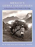 img - for Mexico?s Sierra Tarahumara: A Photohistory of the People of the Edge by W. Dirk Raat, George R. Janecek (1996) Hardcover book / textbook / text book