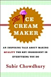 The Ice Cream Maker, Subir Chowdhury, 0385514786