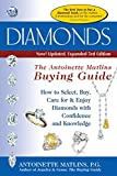 Diamonds (3rd Edition): The Antoinette Matlin's Buying Guide (The Buying Guide)