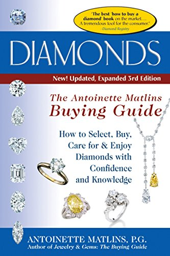 Diamonds (3rd Edition): The Antoinette Matlin's Buying Guide (The Buying (Buying Gold Coins)