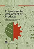 img - for Environmental Assessment of Products: Volume 1 Methodology, Tools and Case Studies in Product Development book / textbook / text book