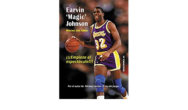 Earvin Magic Johnson: Máximo José Tobías Rubio: 9788415448105: Amazon.com: Books