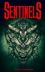 Sentinels (The Sentinels Series Book 1)