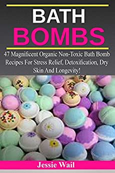 Bath Bombs Magnificent Non Toxic Detoxification ebook product image