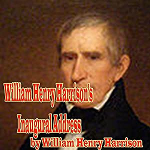 William Henry Harrison's Inaugural Address Audiobook