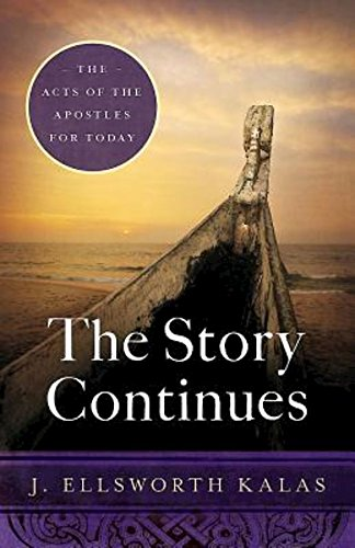 The Story Continues: The Acts of the Apostles for Today