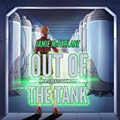 Out of the Tank: Privateer Tales, Book 7 | Jamie McFarlane