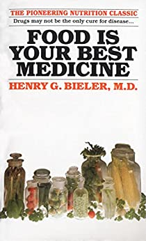 Food Is Your Best Medicine by [Bieler Md, Henry G.]