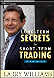 Long-Term Secrets to Short-Term Trading (Wiley Trading Book 499)
