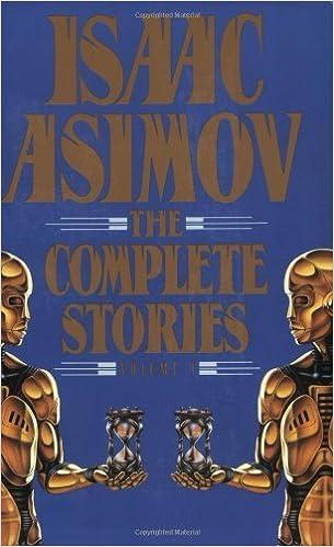 Téléchargez des livres en djvu Isaac Asimov: The Complete Stories, Vol. 1 by Isaac Asimov (1990-10-01) CHM B01K165QTW