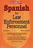 Spanish for Law Enforcement Personnel, William C. Harvey, 0764137514