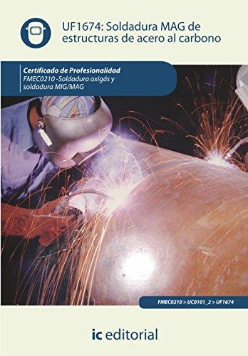 Soldadura MAG de estructuras de acero al carbono. FMEC0210 (Spanish Edition) by [