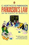 img - for Parkinsons Law: Or The Pursuit Of Progress (Business Library) book / textbook / text book