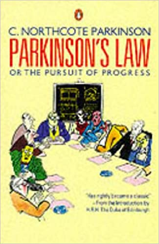 Parkinsons Law: Or The Pursuit Of Progress (Business Library)