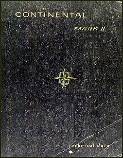 1956 Continental Mark Ii - 1956 Continental Mark II Repair Shop Manual Original