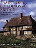Traditional Buildings of Britain, R. W. Brunskill, 0304366676