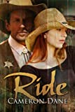 Front cover for the book Ride by Cameron Dane