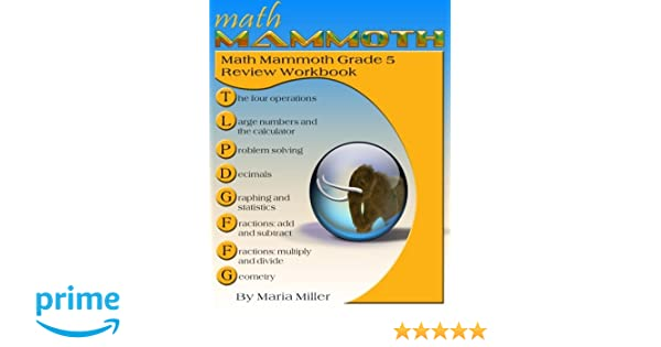 Math Mammoth Grade 5 Review Workbook: Maria Miller: 9781530619030 ...