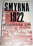 Smyrna, 1922, Marjorie H. Dobkin, 0873383591