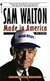 Sam Walton: Made In America by Sam Walton (1993-06-01)