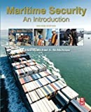Maritime Security, Second Edition: An Introduction