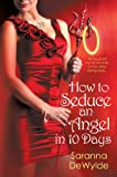 How To Seduce an Angel in 10 Days (10 Days Series)