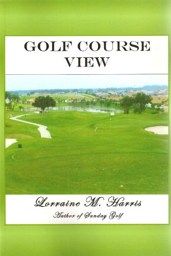 Golf Course View (Sunday Golf Series Book 1)