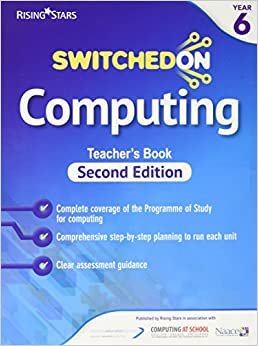 Switched on Computing Year 6 Second Edition