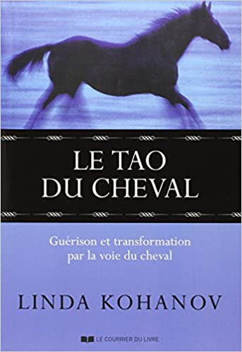 Amazon Fr Le Tao Du Cheval Guerison Et Transformation