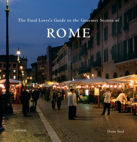 Download The Food Lover's Guide to the Gourmet Secrets of Rome pdf epub