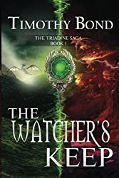 The Watcher's Keep: An Epic Fantasy (The Triadine Saga)
