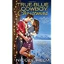 True-Blue Cowboy Christmas (Big Sky Cowboys)