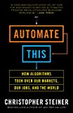 Automate This, Christopher Steiner, 1591846528