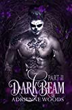 Darkbeam Part II: A Dragonian Series Novel: The Rubicon's Story (The Beam Series Book 3)
