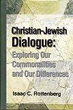 Christian-Jewish Dialogue, Isaac C. Rottenberg, 0977385205