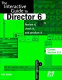 img - for Interactive Guide to Director 6 (includes 6.5) by Kirk Keller (1998-11-10) book / textbook / text book